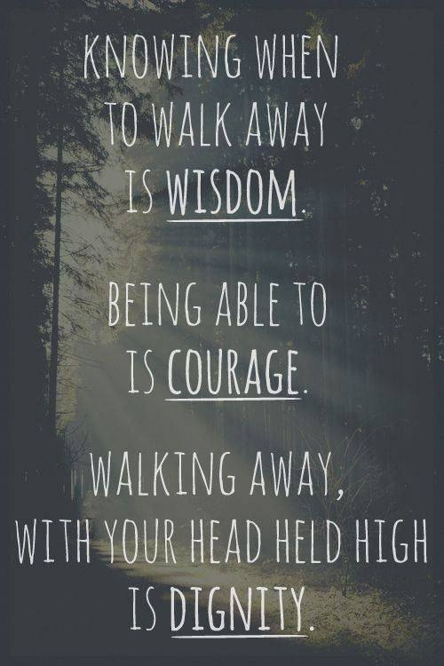 Walk Away With Courage